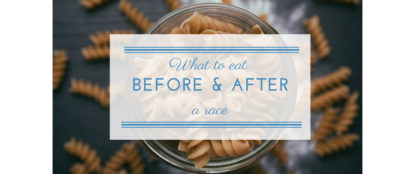 what to eat before and after a race