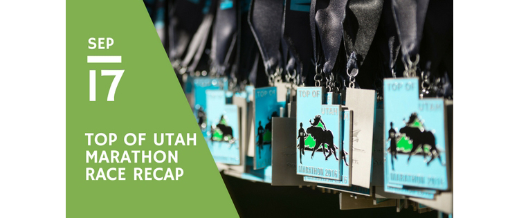 Top of Utah Marathon Race Recap