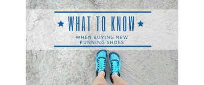 What to know when buying new running shoes blog header