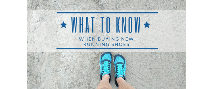 What To Know When Buying New Running Shoes