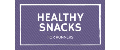 healthy snacks for runners banner headline