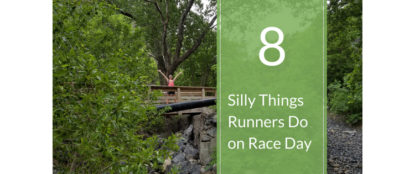 8 silly things runners do blog headline