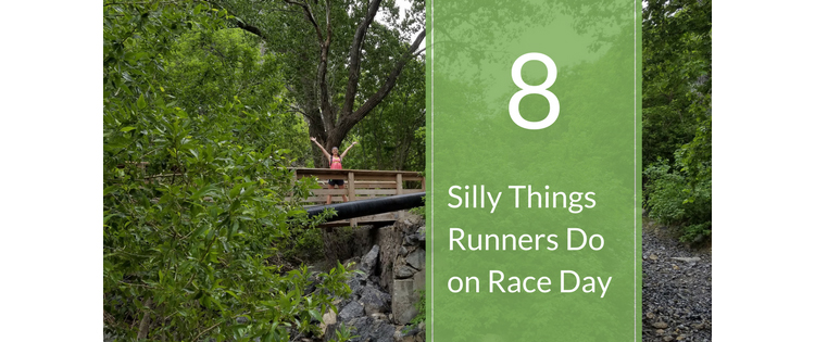 8 Silly Things Runners Do on Race Day