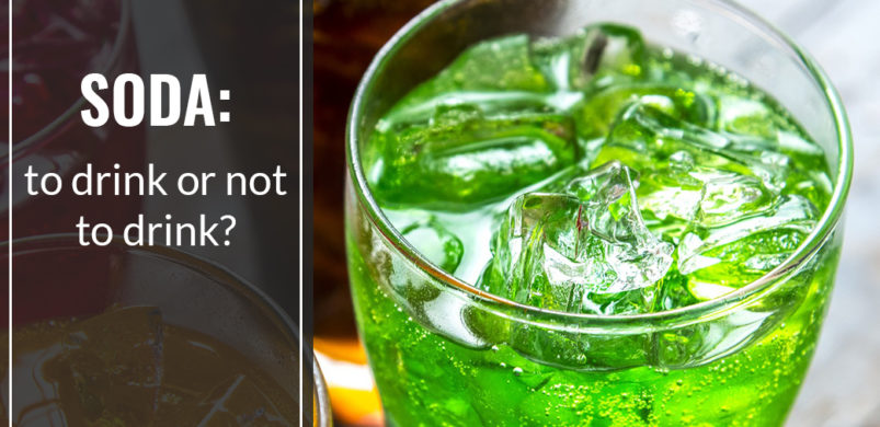Soda: To Drink or Not to Drink